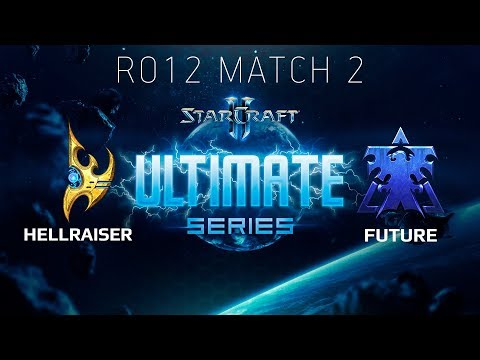 Ultimate Series 2018 Season 2 Global Playoff  Ro12 Match 2: HellraiseR P vs Future T