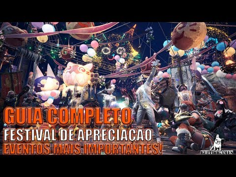Monster Hunter World - GUIA COMPLETO EVENTOS IMPORTANTES FESTIVAL DE CELEBRAÇÃO! thumbnail