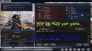 Point Blank : Aug A3 Fear | Hile ve mod yan yana |