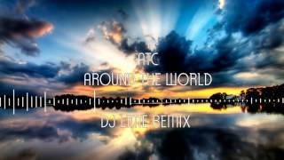 ATC - Around the World (DJ Lime Remix)