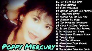 Download Poppy Mercury Full Album | Surat Undangan | Hati Siapa Tak Luka | Badai Asmara | Lagu Lawas 90an