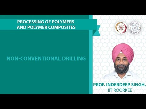 Lecture 37: Non-conventional drilling