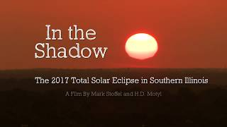 """Trailer for """"In the Shadow"""" Eclipse Documentary"""