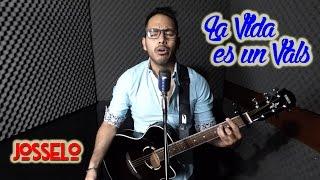 Diego Torres - La Vida Es un Vals (Josselo Cover)