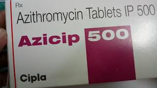 Azicip 500 MG Tablet Full Review