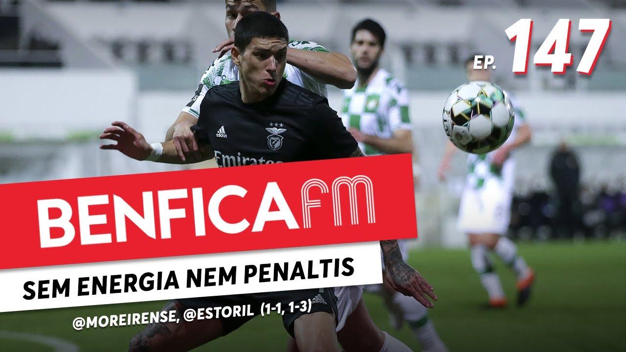 Benfica FM #147 - @Moreirense e @Estoril (1-1, 1-3)