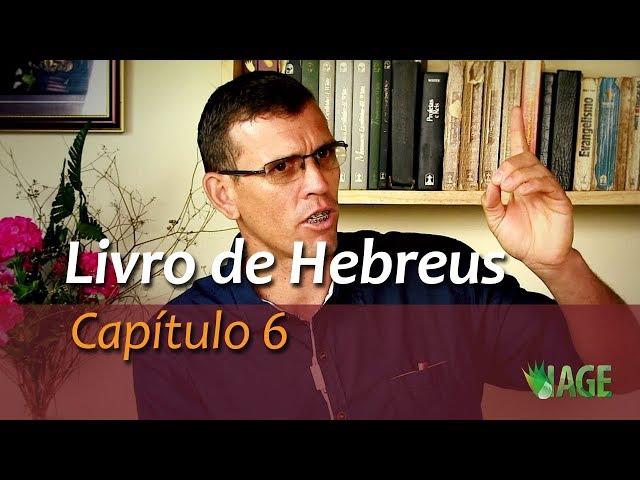 72 - Hebreus - Capítulo 6