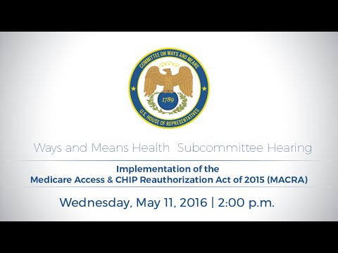 Health Subcommittee Hearing on MACRA Implementation