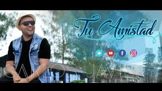 Gambar cover Carlos Javier - Tu Amistad ( Official Video)