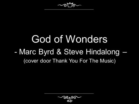 God of Wonders - Marc Byrd & Steve Hindalong (cover door Thank You For The Music)