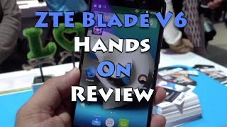 ZTE Blade V6 Hands on Overview, Camera and Features