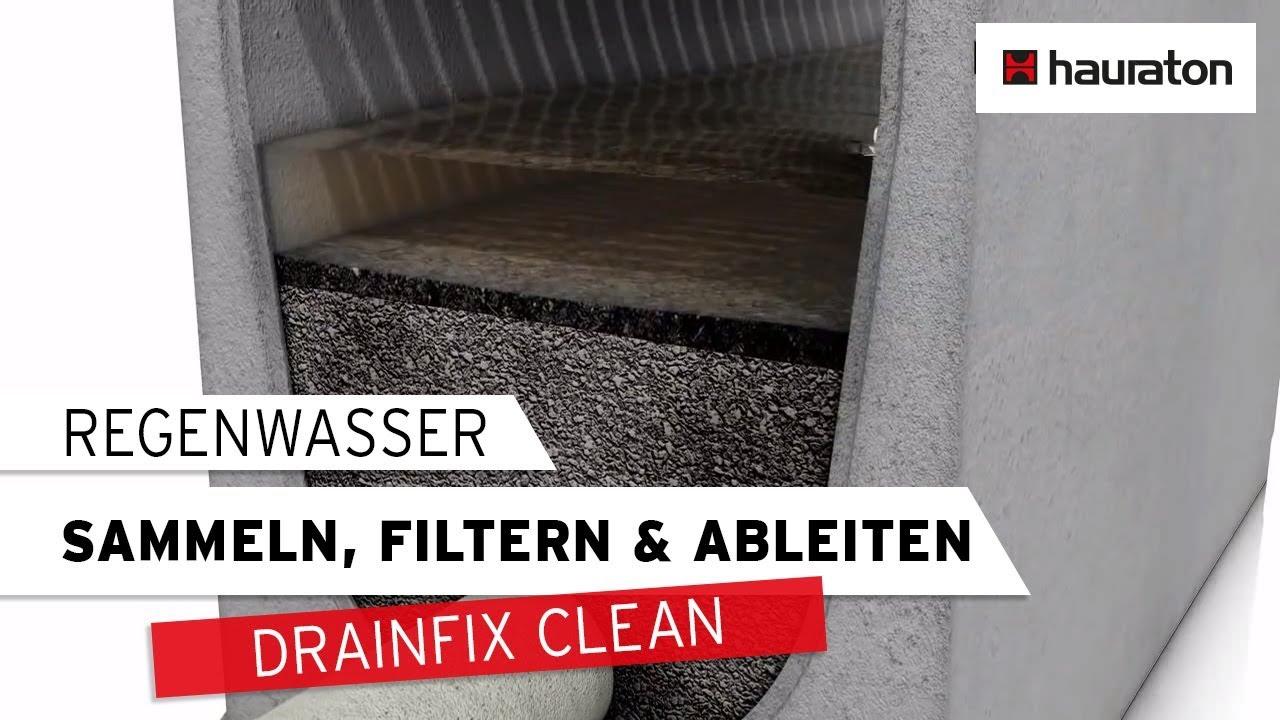 Regenwasser Sammeln Filtern Und Ableiten Mit Drainfix Clean Youtube