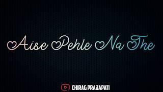 Wajah Tum Ho WhatsApp Status video | new love whatsapp status 2020 | black screen status