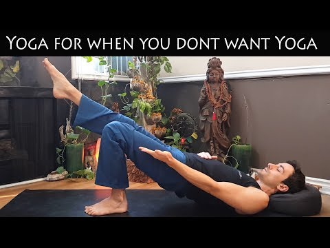 Yoga For When You Don't Want To Do Yoga W/ Stephen Beitler -- Int/Adv