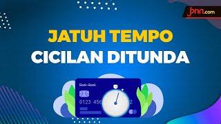 Efek Corona, Suku Bunga Diturunkan, Jatuh Tempo Ditunda - JPNN.com