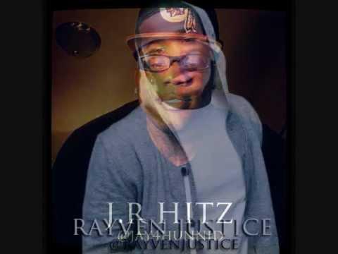 """J.R Hitz """"Hit That"""" Ft Kafani & Rayven Justice"""
