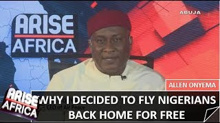 Why I decided to fly Nigerians back home for free - Allen Onyema MD-CEO Air Peace