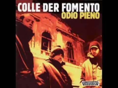 Colle Der Fomento - Odio Pieno (Full Album)