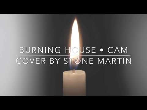 """Burning House"" • Cam 