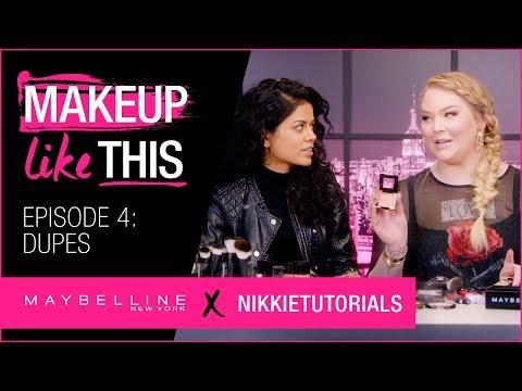 Make Dupes Happen Episode 4   Maybelline New York + NikkieTutorials