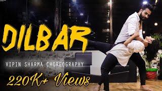 DILBAR Dance | Nora Fatehi | Vipin Sharma Choreography ft. Sakshi Gupta | Best Of Dilbar Dance