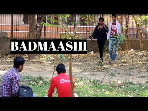 Badmaashi | DN Entertainer