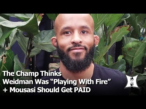 "Champ Demetrious Johnson Thinks Weidman ""Played With Fire"" + UFC Should Pay Mousasi What He Wants"
