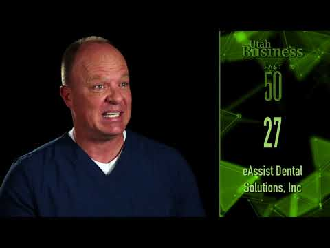 eAssist Dental Solutions Named on Utah Business' Fast 50 List: Companies Celebrated for Innovation and Entrepreneurial Spirit
