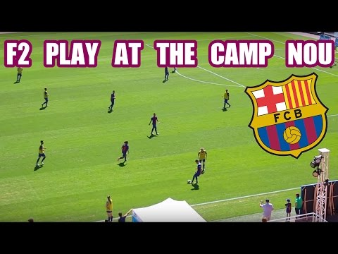 F2 PLAY AT CAMP NOU