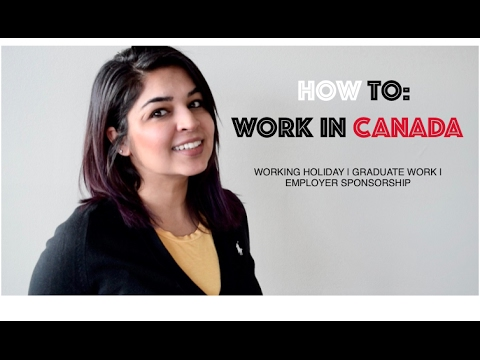 HOW TO | Apply for a Work Visa in Canada | What You Should Know