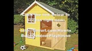 Kids Outdoor Playhouse Plans | Playhouses For Kids