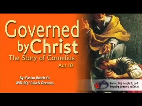 Governed by Christ : The Story of Cornelius (Acts 10)