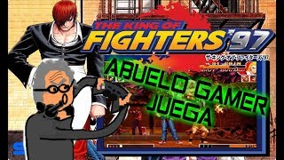 ABUELO GAMER JUEGA THE KING OF FIGHTERS 97