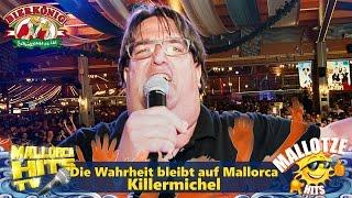 Killermichel - Die Wahrheit bleibt auf Malle - Mallorca Party Hits