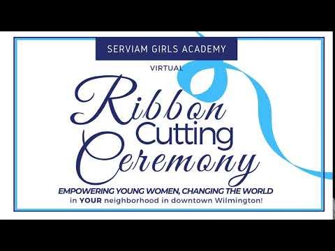 Serviam Girls Academy's Virtual Ribbon Cutting!