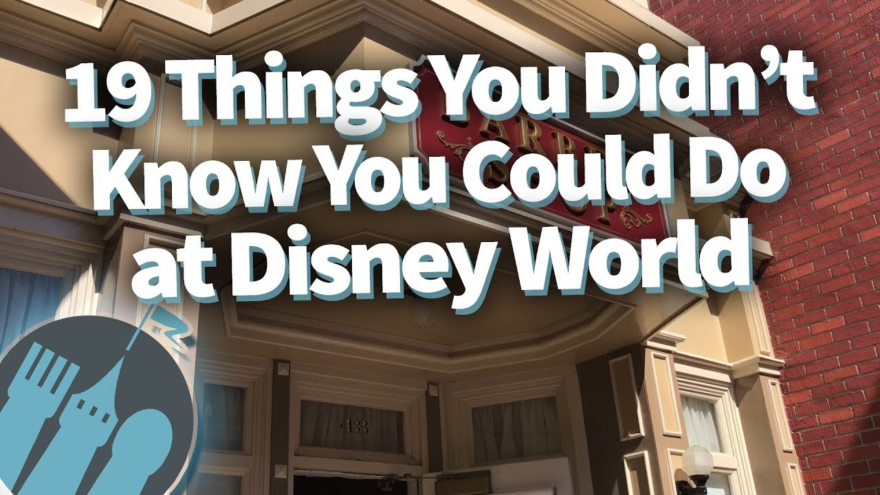 19 Things You Didn't Know You Could Do in Disney World ...