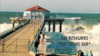THE REVELAIRS - The Cruel Sea