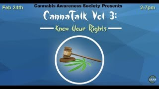 CannaTalk Vol  3 Recap