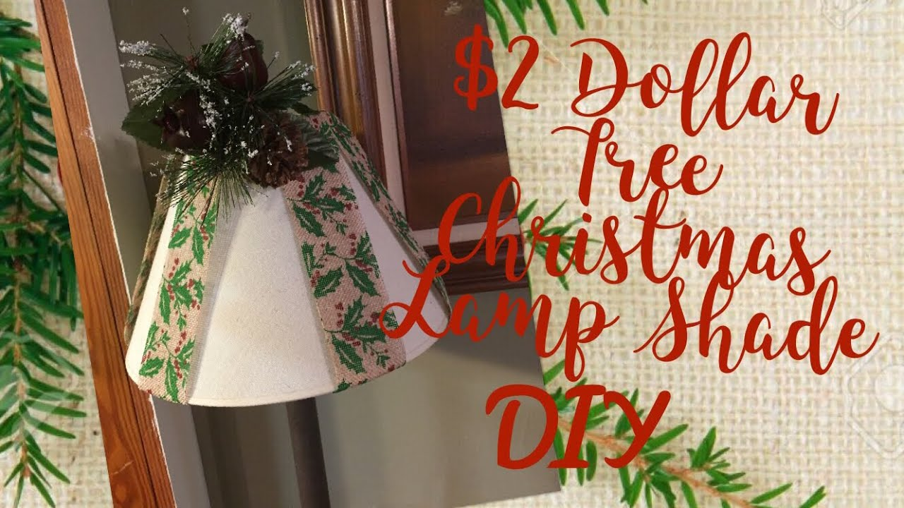 2 Dollar Tree Christmas Lamp Shade Diy