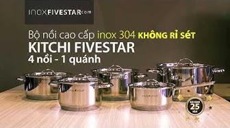 Bộ nồi inox 304 Kitchi Five Star