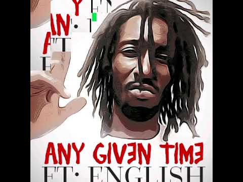 Intent Feat English - ANY GIVEN TIME (Audio)