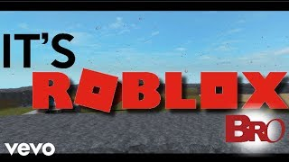 IT'S ROBLOX BRO| Music video| (Official music video)