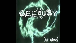 Gelousy  Ūdens un vīns (album No Name)