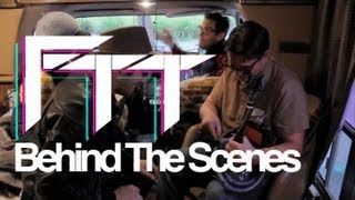 FTT Behind The Scenes