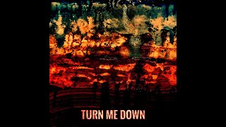 HUNTER-GATHERER - Turn Me Down (Official Lyric Video)