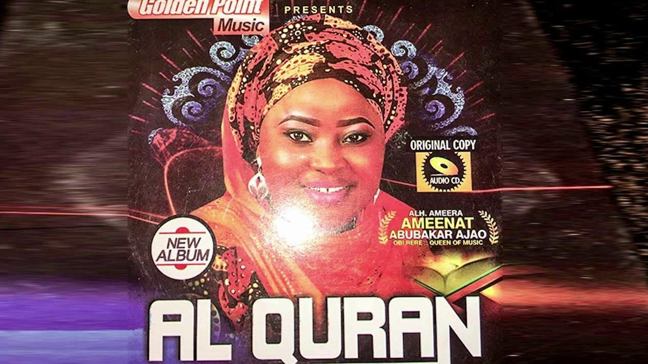 Download Ameerat Ameenat Ajao - Al Quran - Latest Islamic song 2020