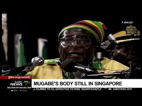 Robert Mugabe's body is still in Singapore