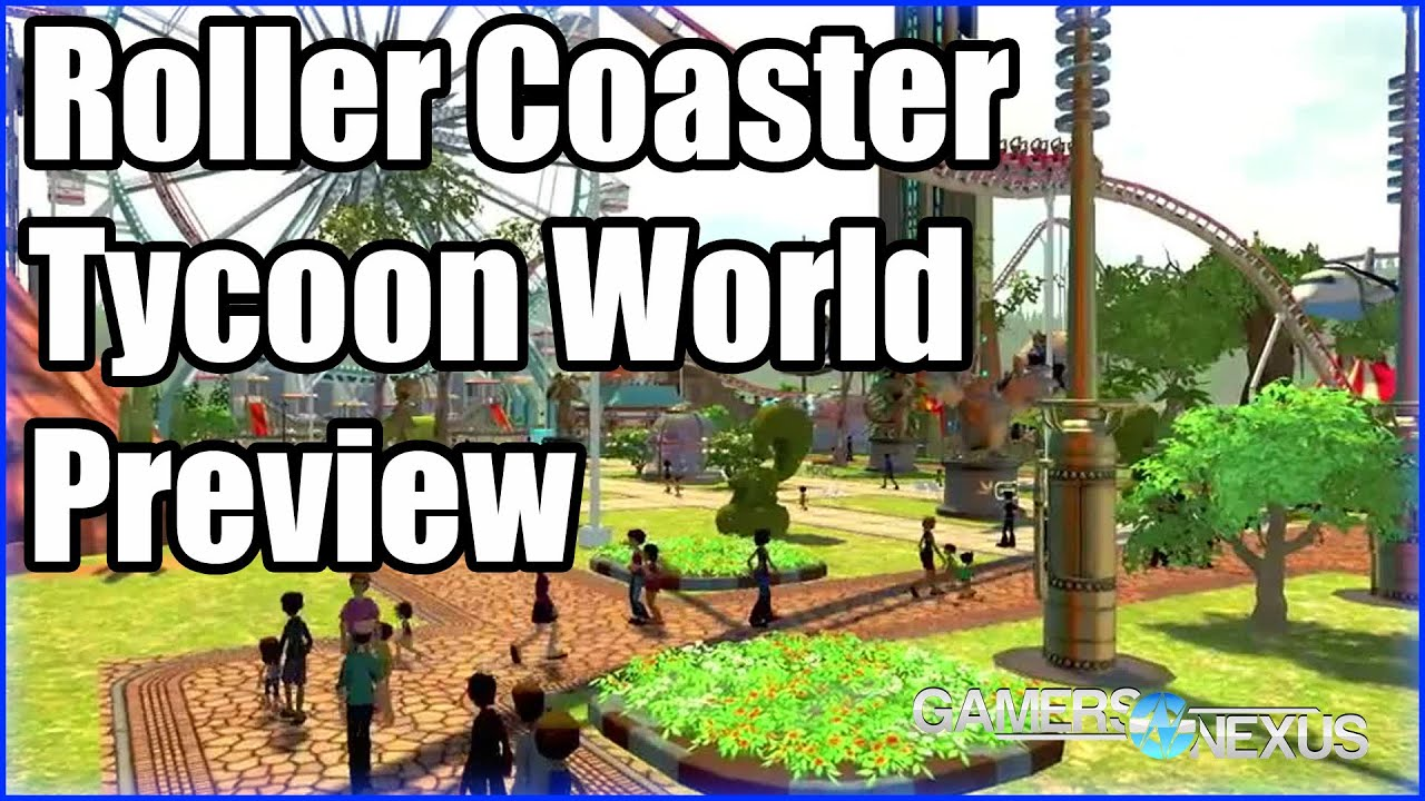 Roller Coaster Tycoon World Gameplay Impressions & Mod
