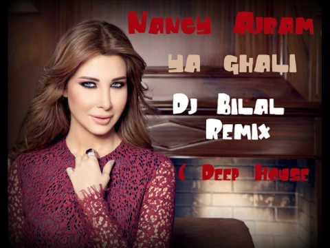 Nancy Ajram - Ya Ghali (deep house remix by Dj Bilal ) نانسي عجرم - يا غالي