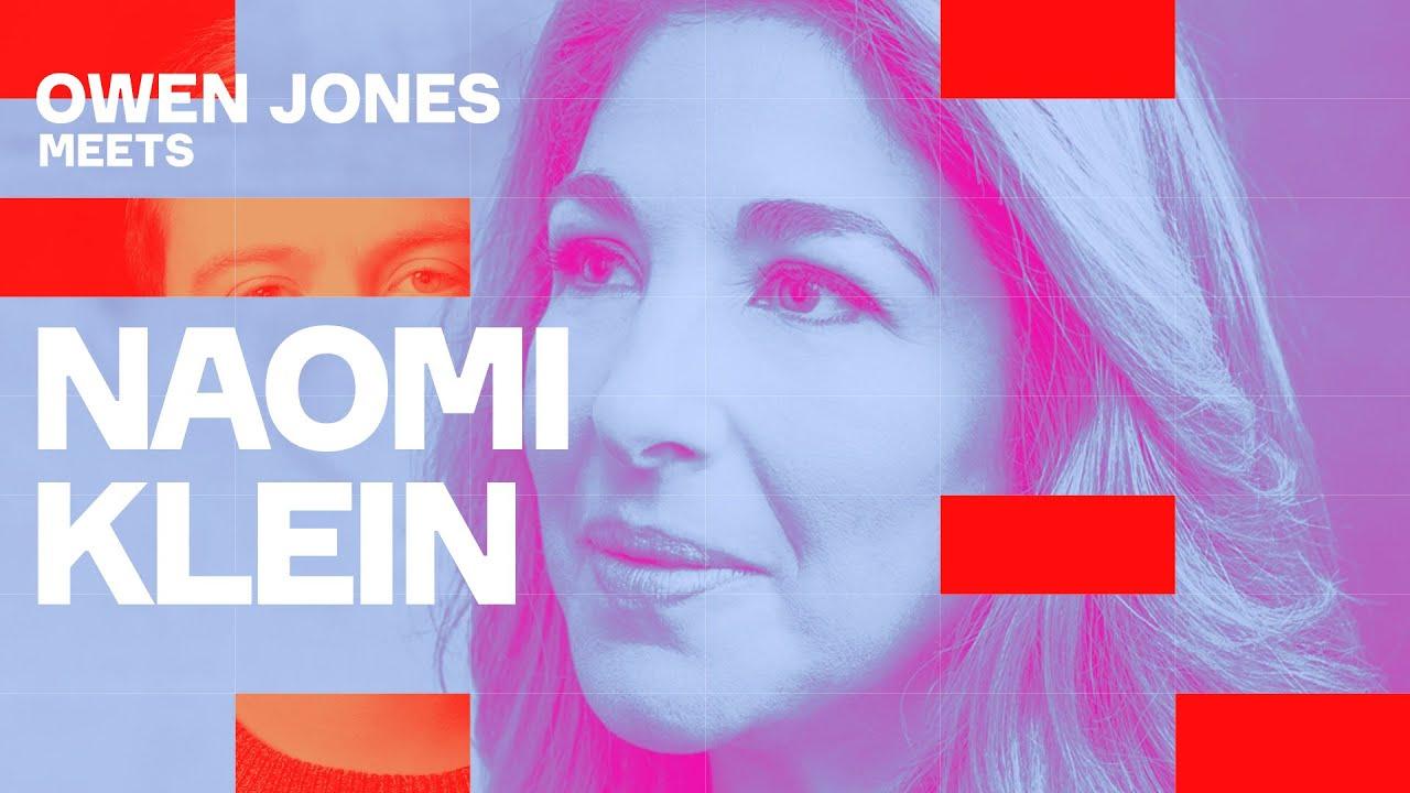 """Naomi Klein meets Owen Jones: """"There's no honeymoon for Joe Biden"""""""
